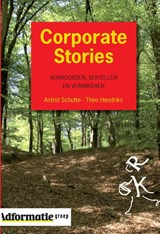 Corporate Stories | A. Schutte & Th. hendriks |