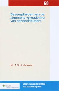 Bevoegdheden van de algemene vergadering van aandeelhouders | A.G.H. Klaassen |