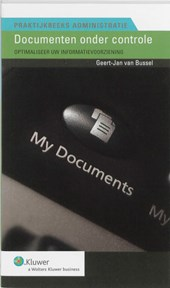 Praktijkreeks Administratie Documenten onder controle