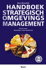 Handboek Strategisch OmgevingsManagement | Ronald Paul ; Marc Wesselink ; Team Omgeving Projectorganisatie Maasvlakte 2 |