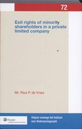 Uitgaven vanwege het Instituut voor Ondernemingsrecht, Rijksuniversiteit te Groningen Exit rights of minority shareholders in a private limited company