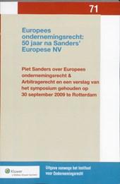 Uitgaven vanwege het Instituut voor Ondernemingsrecht, Rijksuniversiteit te Groningen Europees ondernemingsrecht: 50 jaar na Sanders' Europese NV