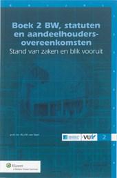 Boek 2 BW, statuten en aandeelhoudersovereenkomsten - stand van zaken en blik vooruit