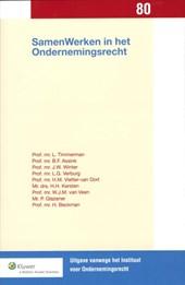 Uitgaven vanwege het Instituut voor Ondernemingsrecht, Rijksuniversiteit te Groningen SamenWerken in het ondernemingsrecht