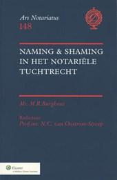 Ars Notariatus Naming & Shaming in het notariële tuchtrecht