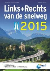 Links+Rechts der Autobahn 2015 (Duitstalig)