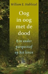 Oog in oog met de dood | William E Hablitzel |