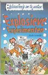 Waanzinnig om te weten Explosieve experimenten
