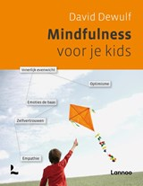 Mindfulness voor je kids | David / Persoons Dewulf |