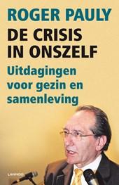 De crisis in onszelf! (E-boek)