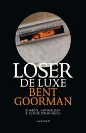 Loser de Luxe (E-boek)