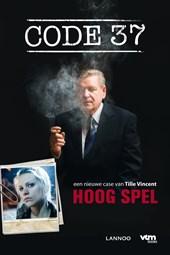 Code 37 / Hoog spel