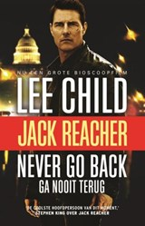 Never go back (ga nooit terug) | Lee Child |