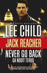 Ga nooit terug | Lee Child |