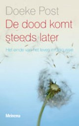 De dood komt steeds later | D. Post |