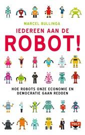 Iedereen aan de robot!