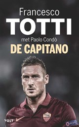 De capitano | Francesco Totti |