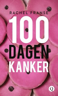 100 dagen kanker | Rachel Franse |