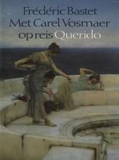 Met Carel Vosmaer op reis