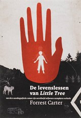 De levenslessen van Little Tree | Forrest Carter |