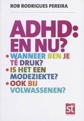 ADHD: en nu?