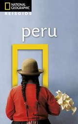 Peru | National Geographic Reisgids |