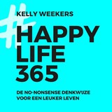 Happy life 365 | Kelly Weekers |
