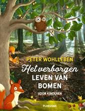 Het verborgen leven van bomen voor kinderen