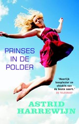 Prinses in de polder | Astrid Harrewijn |
