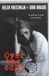 Over the edge | Helen Vreeswijk ; Dirk Bracke |