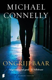 Ongrijpbaar | Michael Connelly |