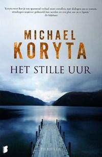 Het stille uur | Michael Koryta |