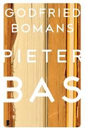 Memoires of gedenkschriften van minister Pieter Bas