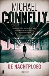 De nachtploeg   Michael Connelly  