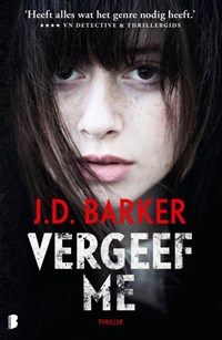 Vergeef me | J.D. Barker |