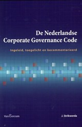 De Nederlandse corporate governance code | Hans Strikwerda |