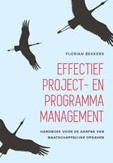 Effectief project- en programmamanagement | Florian Bekkers |