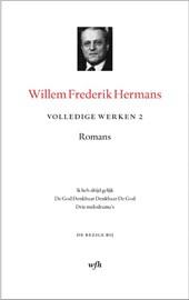 Volledige werken Willem Frederik Hermans 2 : Ik heb altijd gelijk ; de God denkbaar Denkbaar de God ; Drie melodrama's