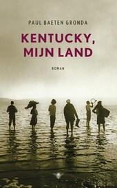Kentucky mijn land | Paul Baeten Gronda |