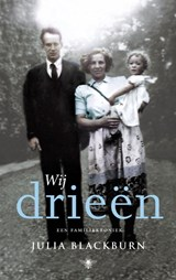Wij drieen | Julia Blackburn |