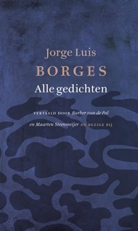 Alle gedichten | Jorge Luis Borges |