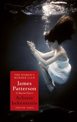 Women's Murder Club 8 : Achtste bekentenis | James Patterson |