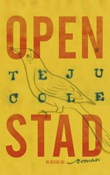 Open stad | Teju Cole |