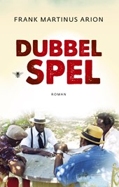 Dubbelspel | Frank Martinus Arion |