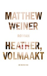 Heather, volmaakt | Matthew Weiner | 9789023472391
