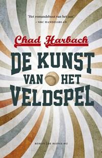 De kunst van het veldspel | Chad Harbach |