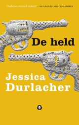 De held | Jessica Durlacher |