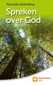 Spreken over God