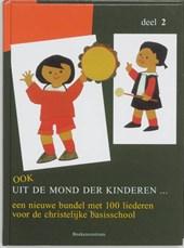 Kinderliedjes Ook uit de mond der kinderen