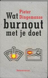 Wat een burnout met je doet